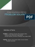 Problem Solving Workshop for BMA