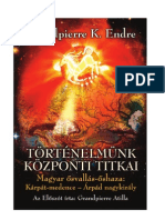 Grandpierre K. Endre Tortenelmunk Kozponti Titkai I.