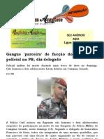 Gangue 'parceira' de facção do Rio matou policial na PB, diz delegado