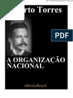 A Organização Nacional - Alberto Torres