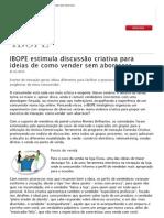 IBOPE estimula discussão criativa para ideias de como vender sem aborrecer