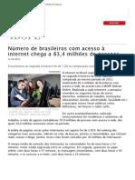 Número de brasileiros com acesso à internet chega a 83,4 milhões de pessoas