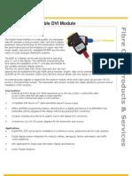Two-Fibre Detachable DVI Module