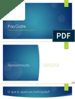 Pay Gate