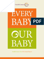 Every Baby, Our Baby - 2012 Annual Report, HealthConnect One