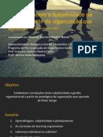 Reflexões sobre a subjetividade na gestão a partir da organização que aprende