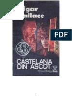 Castelana Din Ascot -EDGAR WALLACE