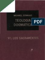 Teología Dogmática - SCHMAUS - 06 - los Sacramentos - OCR