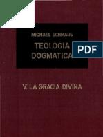 Teología Dogmática - SCHMAUS - 05 - La Gracia Divina - OCR