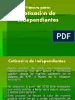 5.- Cotización de Independientes y Políticas Sociales