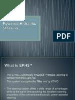 Electrically Powered Hidraulic Steering