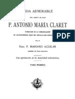 VIDA DE SAN ANTONIO MARÌA CLARET-TOMO 1