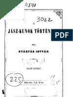 Gyárfás István  -  A Jász-Kunok története 1. kötet 1870.