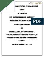 Fideicomiso Del Centro Historico de Tampico
