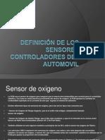 Definicion de Los Sensores Controladores Del Automovil