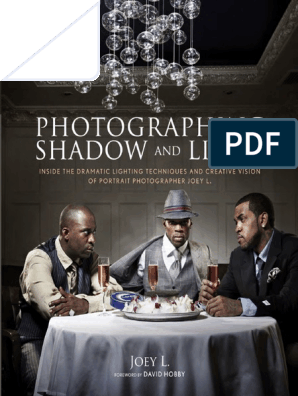 Photographing Shadow and Light by Joey L  - Excerpt | Flash