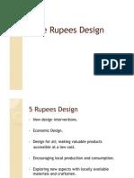 Five Rupees Design