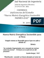 Deficiencias del Estudio Matriz Energética Sostenible NUMES-EAE UNI- FIEM-J.E. Luyo- 06 setiembre 2012