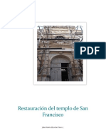 Inicio de La Restauracion Del Templo de San Francisco