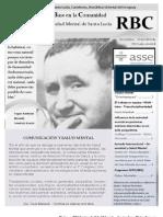 BOLETÍN RBC NOVIEMBRE - DICIEMBRE 2012 PROMOCIÓN DE LA SALUD MENTAL EN NIÑOS, ADOLESCENTES, JÓVENES, ADULTOS Y ADULTOS MAYORES - UNA COMUNICACIÓN INTERDISCIPLINAR. PARTICIPA ENVIANDO INFORMACIÓN Y ARTÍCULOS PARA PUBLICAR.