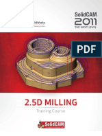 SolidCAM 2011 Milling Training Course 2 5D Milling