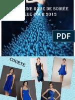choisir une robe de soirée bleue pour 2013