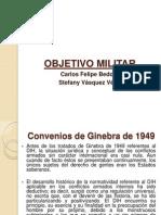 Objetivo Militar- Final