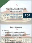 Pemanfaatan Database Aplikasi E-ktp