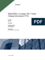 High-Fidelity e-Learning