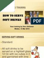Serving Soft Drinks Heru