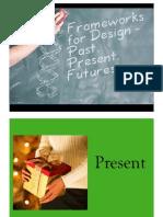 Design Frameworks