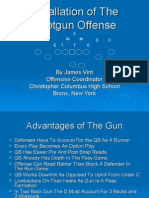 Installation of the Shotgun Offense by James Vint[1]