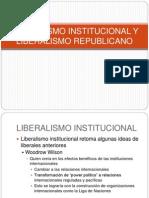 CLASE 11 Liberalismo Institucional y Liberalismo Republicano