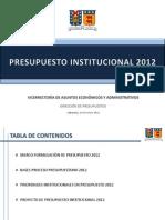 4. Presentación Presupuesto 2012 y Otros Aranceles 2013 Casa Central y Sant...