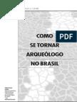 05-Pedropaulo Como Se Tornar Arqueologo No BR