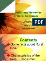 Attitudes and Behavior of Rural Consumer