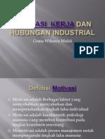 Motivasi Kerja Dan Hubungan Industrial