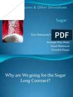 Why are We going for the Sugar Long Contract?