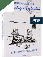 Rudolph Schaffer - Introducere in psihologia copilului