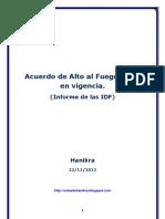 Acuerdo de Alto Al Fuego Entra en Vigencia