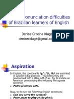 Brazilian Pronunciatiuon Difficulties