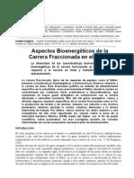 Aspectos Bioenergeticos de La Carrera Fracionada en El Futobol