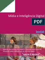 Mídia e Inteligência Digital LeveLab 2013