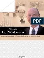 Obrigado Ir. Norberto