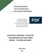 Estilos de Liderança Estudo de Caso baseado no Filme FOMOS HERÓIS - Final