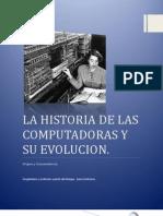 La Historia de Las Computadoras y Su Evolucion