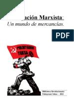 Un Mundo de Mercancias - Divulgacion Marxista