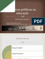 Estado, Governo e Políticas Públicas na Educação