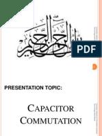 Capacitor Commutation by Ashakoor