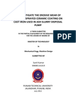 To investigate the erosive wear of thermal sprayed ceramic coating on cast iron used in ash slurry disposal pump
